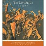 The Last Battle Audiobook, Narrated by Patrick Stewart