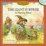 The Giant Surprise: A Narnia Story